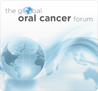 The Global Oral Cancer Forum
